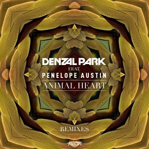 Animal Heart (feat. Penelope Austin) (Remixes) - feat. Penelope Austin