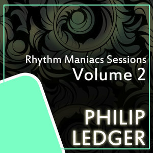 Rhythm Maniacs Sessions Volume 2