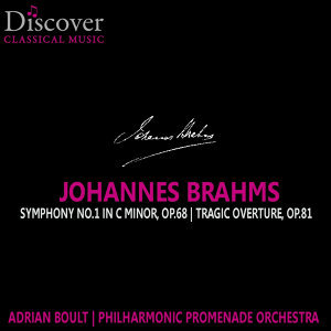 Brahms: Symphony No. 1 in C Minor, Tragic Overture