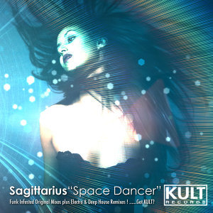 KULT Records Presents:  Space Dancer