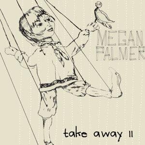 Take Away II
