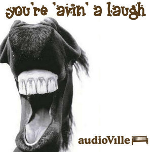 You're 'Avin' A Laugh