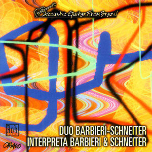 Duo Barbieri-Schneiter Interpreta Barbieri & Schneiter