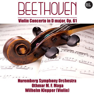 Beethoven: Violin Concerto in D major, Op. 61