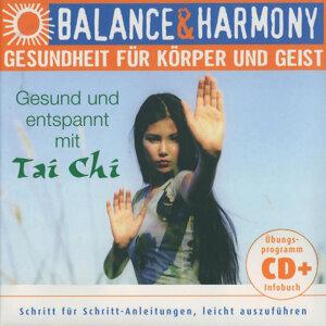 Gesundheit für körper und geist: Gesund und Entspannt mit Tai Chi