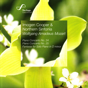Mozart: Piano Concerto No. 24, Piano Concerto No. 25, Fantasia for Solo Piano in D Minor