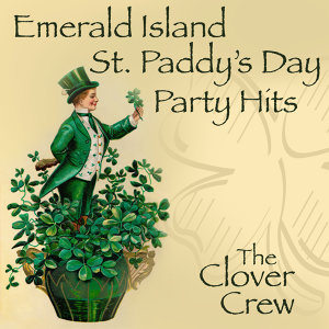Emerald Island St. Paddy's Day Party Hits