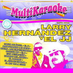 Canta Como: Larry Hernández Y El JJ