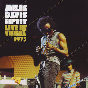 Miles Davis Septet Live In Vienna 1973
