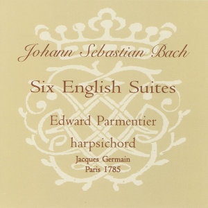 Johann Sebastian Bach: Six English Suites