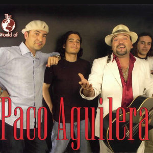 The World Of Paco Aguilera