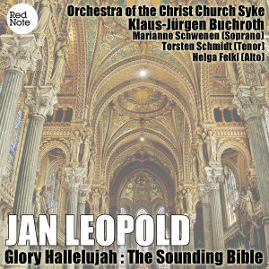 Leopold - Glory Hallelujah : The Sounding Bible