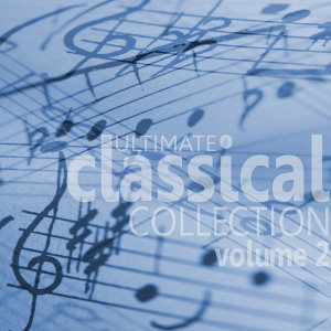 Ultimate Classical Collection - Volume 2