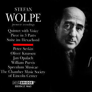 Music of Stefan Wolpe, Vol. 1: Suite im Hexachord