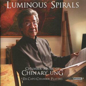 Luminous Spirals – Chamber Music of Chinary Ung