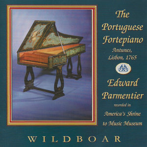 The Portuguese Fortepiano: 18th-Century Iberian Keyboard Music