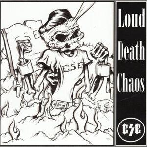 Loud Death Chaos