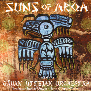 Suns Of Arqa meet the Gayan Uttejak Orchestra