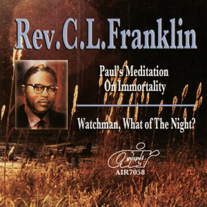 Paul's Meditation on Immortality - Watchman What of the Night