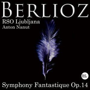Berlioz: Symphony Fantastique Op.14
