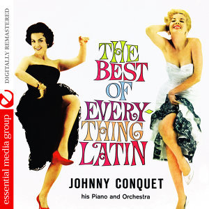 The Best Of Everything Latin (Digitally Remastered)