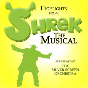 Highlights From Shrek The Musical