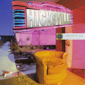 Hicksville - Remastered & Remixed