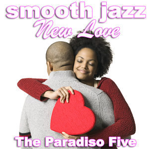 Smooth Jazz New Love