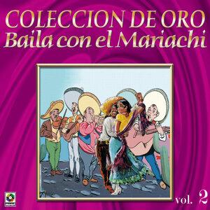Coleccion De Oro Vol.2 Baila Con El Mariachi