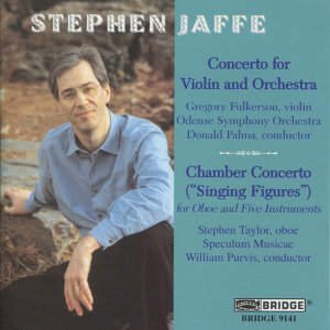 The Music of Stephen Jaffe, Vol. 2