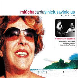 Miucha canta Vinícius & Vinícius