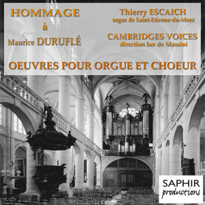Duruflé: Oeuvres pour orgue, orgue et choeur