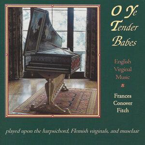O Ye Tender Babes - English Virginal Music