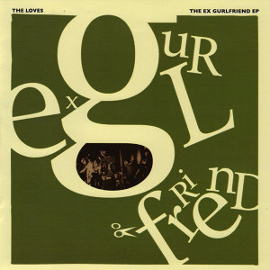 The Ex-Gurlfriend EP