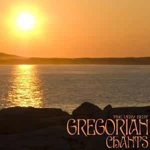 The Very Best Gregorian Chants