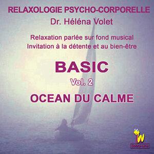 Relaxologie Psycho-Corporelle, Vol. 2: Invitation à la détente et au bien-être, océan du calme