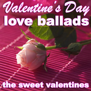 Valentine's Day Love Ballads