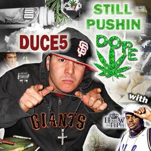 Still Pushin Dope