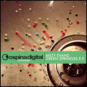Milty Evans - Green Sprinkles EP