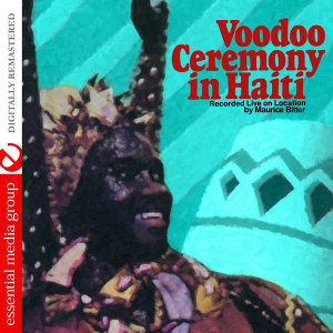 Voodoo Ceremony In Haiti (Digitally Remastered)