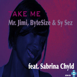 Take Me Feat Sabrina Chyld