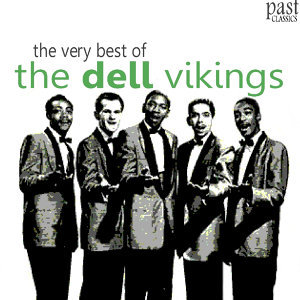 The Very Best of The Dell Vikings