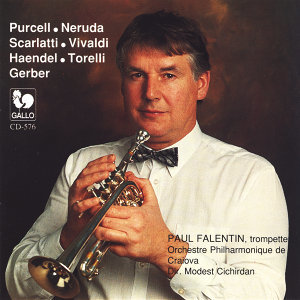 Purcell - Neruda - Scarlatti - Vivaldi - Handel - Torelli - Gerber: The most beautiful Concertos for Trumpet and Orchestra