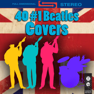 40 #1 Beatles Covers