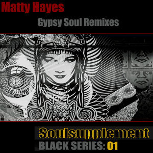 Soulsupplement Black Series: 01 Gypsy Soul Remixes