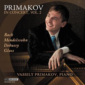 Vassily Primakov in Concert, Vol. 2