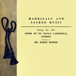 Madrigals And Sacred Music