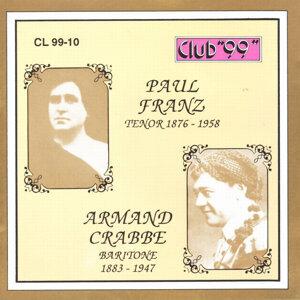 Paul Franz, Tenor 1876 - 1958 & Armand Crabbe, Baritone 1883 - 1947