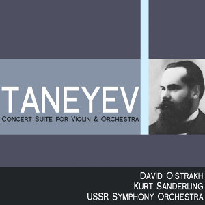 Taneyev: Concert Suite for Violin and Orchestra