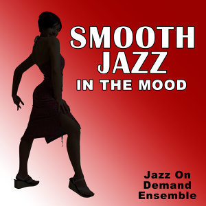 Smooth Jazz In The Mood
